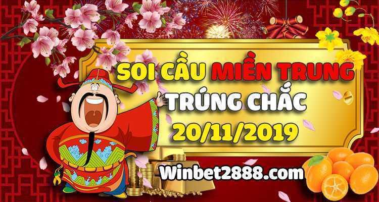 Soi Cầu XSMT Miền Trung Trúng Chắc 20/11/2019 – Dự Đoán XSMT 20-11-2019